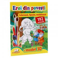 Eroi din povesti - Coloreaza, lipeste, modeleaza + 192 autocolante +3D model