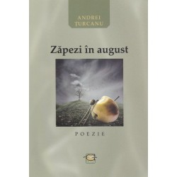 Zapezi in August - Andrei Turcanu
