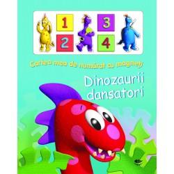 Dinozaurii dansatori - Cartea mea de numarat cu magneti