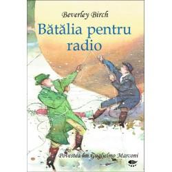 Batalia pentru radio – Descoperiri stiintifice