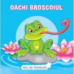 Oachio Broscoiul – Mici, dar folositoare