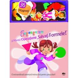 Salvati Formele! - Superpustii si Marea Operatiune