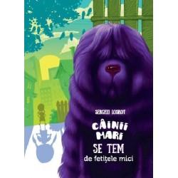 Cainii mari se tem de fetitele mici - Serghei Loskot