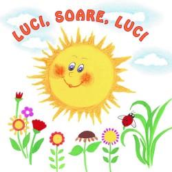 Luci, Soare, luci – Sa cresti mare!
