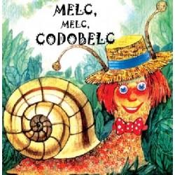 Melc, melc, Codobelc – Sa cresti mare!