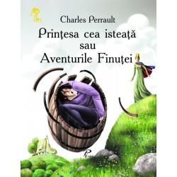 Printesa cea isteata sau Aventurile Finutei - Charles Perrault
