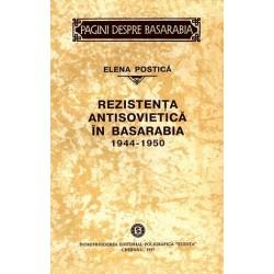 Rezistenta antisovietica in Basarabia, 1944–1950 - Elena Postica