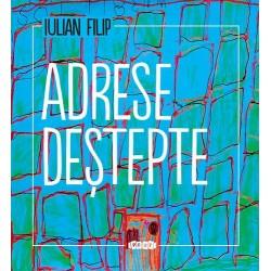 Adrese destepte – Iulian Filip