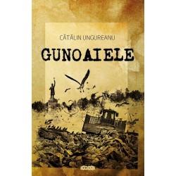 Gunoaiele – Catalin Ungureanu