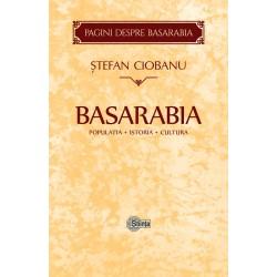 Basarabia: Populatia. Istoria. Cultura - Stefan Ciobanu