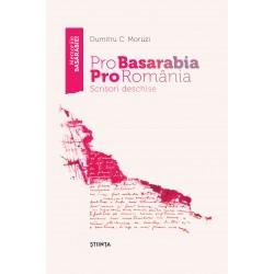 Pro Basarabia Pro Romania: Scrisori deschise - Dumitru C. Moruzi