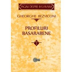 Profiluri basarabene. Volumul 2 - Gheorghe Bezviconi