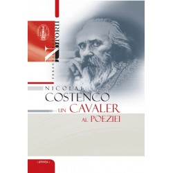 Nicolae Costenco: un cavaler al poeziei