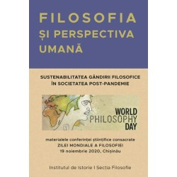 Filosofia si perspectiva umana. Sustenabilitatea gandirii filosofice in societatea post-pandemie