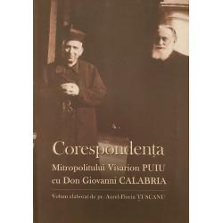 Corespondenta Mitropolitul Visarion Puiu  cu Don Giovanni Calabria – Aurel-Florin Tuscanu