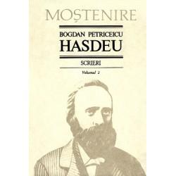 Bogdan Petriceicu Hasdeu. Scrieri. Volumul 02. Proza
