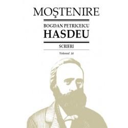 Bogdan Petriceicu Hasdeu. Scrieri. Volumul 14. Etymologicum Magnum Romaniae