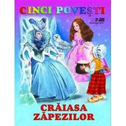 Craiasa Zapezilor - Cinci povesti