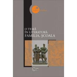 O tema in literatura: familia, scoala - Mariana Jitari