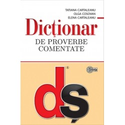 Dictionar de proverbe comentate - Tatiana Cartaleanu