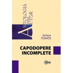Capodopere incomplete - Stefan Foarta