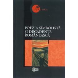 Poezia simbolista si decadenta romaneasca - Adrian Ciubotaru
