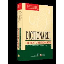 Dictionarul literaturii romane de la origini pana la 1900 - Academia Romana
