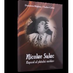 Nicolae Sulac. Rapsod al plaiului moldav - Dumitru Blajinu, Tudor Colac