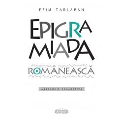 Epigramiada romaneasca - Efim Tarlapan