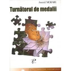 Turnatorul de medalii - Anatol Moraru