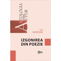 Izgonirea din poezie - Ion Muresan