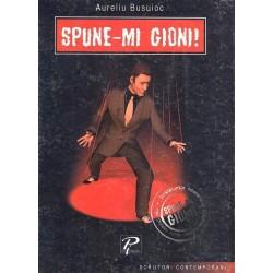 Spune-mi Gioni - Aureliu Busuioc