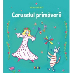 Caruselul primaverii - Irina Nechit