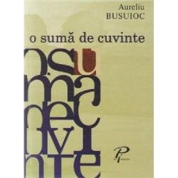 O suma de cuvinte - Aureliu Busuioc