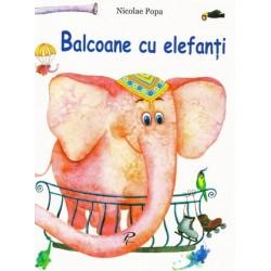 Balcoane cu elefanti - Nicolae Popa