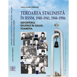 Teroarea stalinista in RSSM, 1940-1941, 1944-1956. Deportarile, exilarile in Gulag, foametea –...