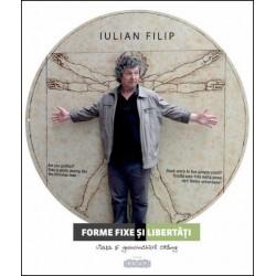 Forme fixe si libertati - Iulian Filip