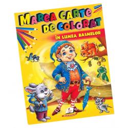 Marea carte de colorat – In lumea basmelor