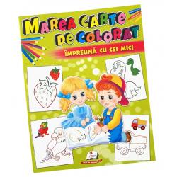 Marea carte de colorat – Impreuna cu cei mici