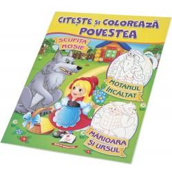 Scufita Rosie - Motanul incaltat - Marioara si ursul - Citeste si coloreaza povestea